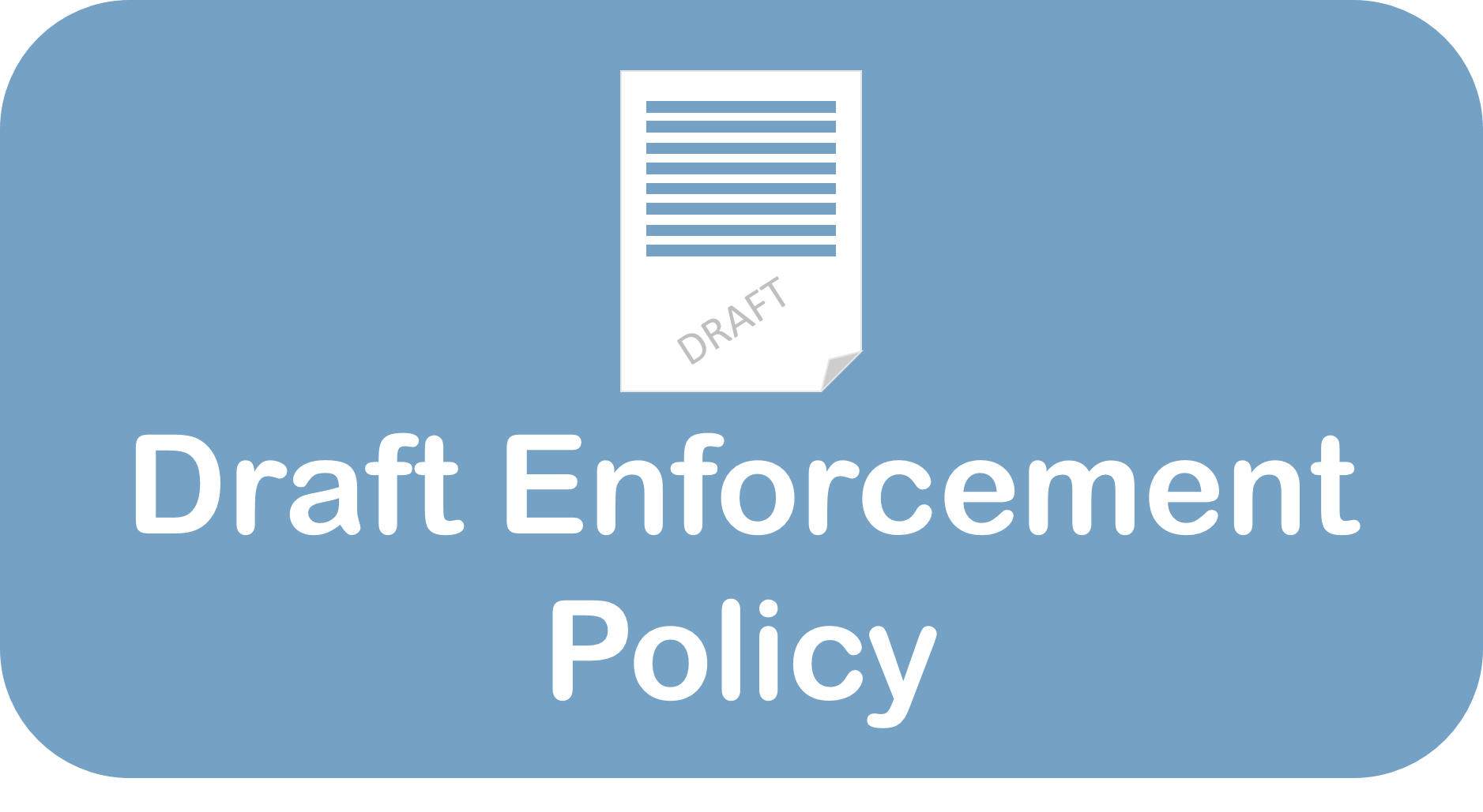 Draft Enforcement Policy