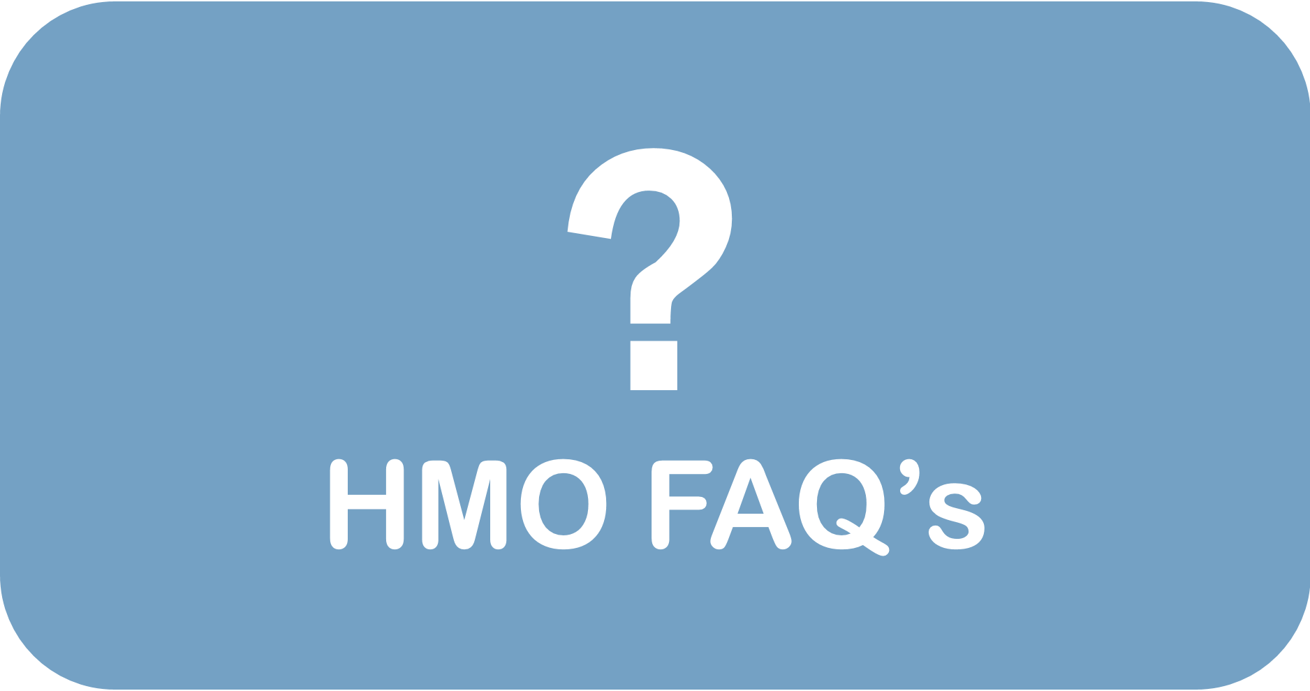 HMO FAQs