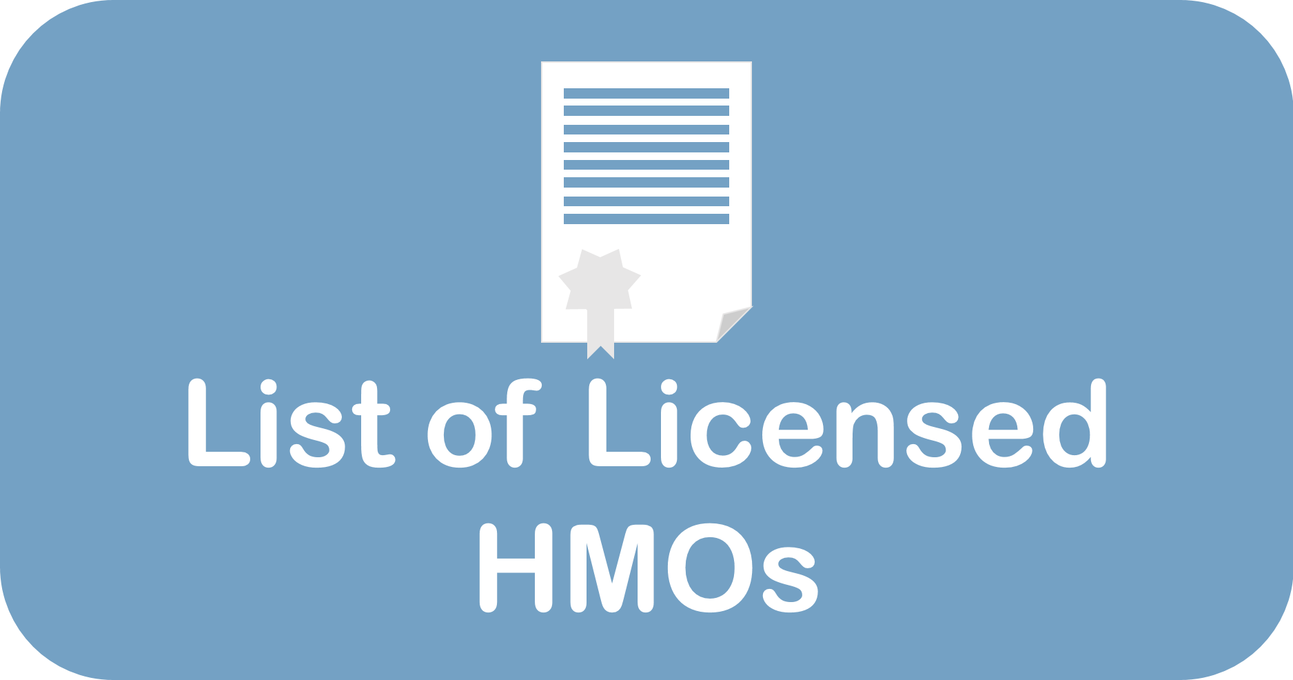 List of HMO Licenses