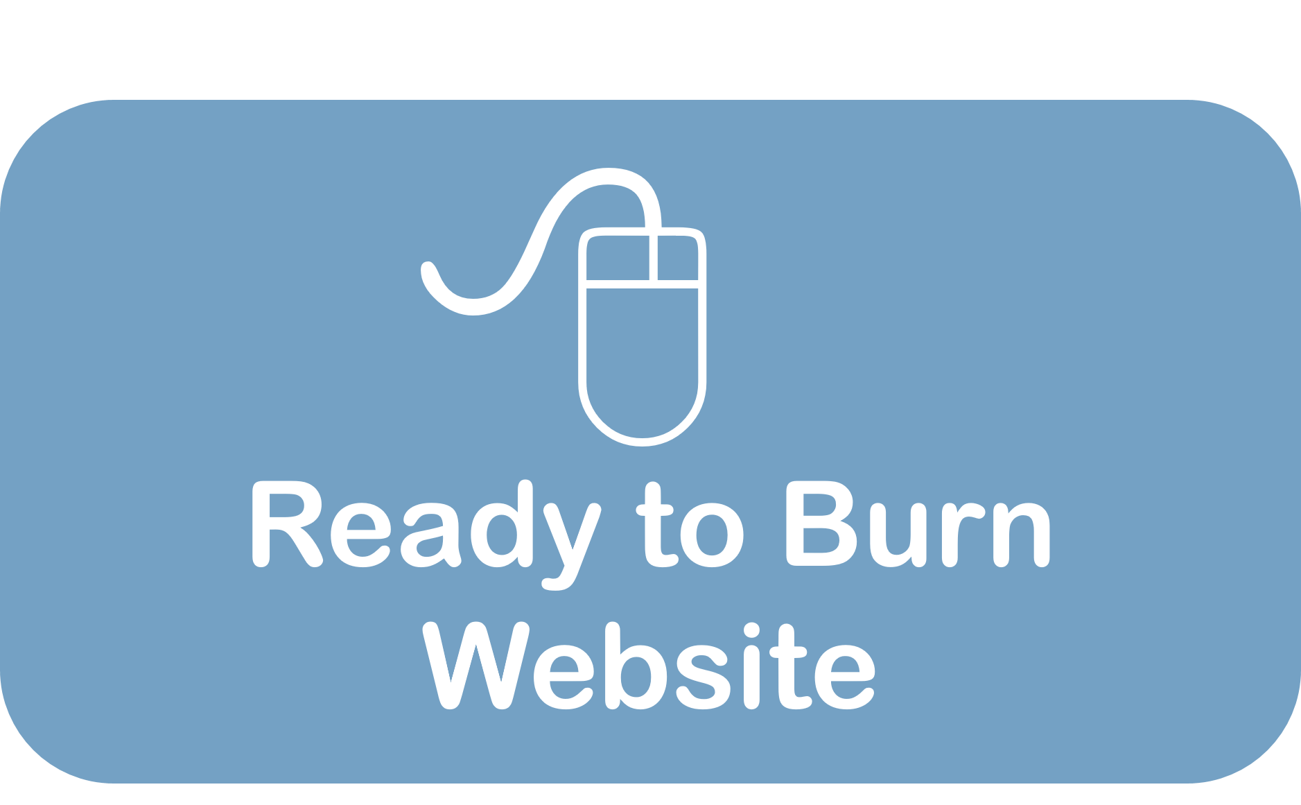 Ready to Burn Website